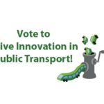 "Vote to ""Drive Innovation in Public Transport"""