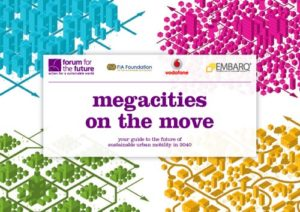 Megacities on the Move: Scenarios for the Future of Sustainable Urban Mobility