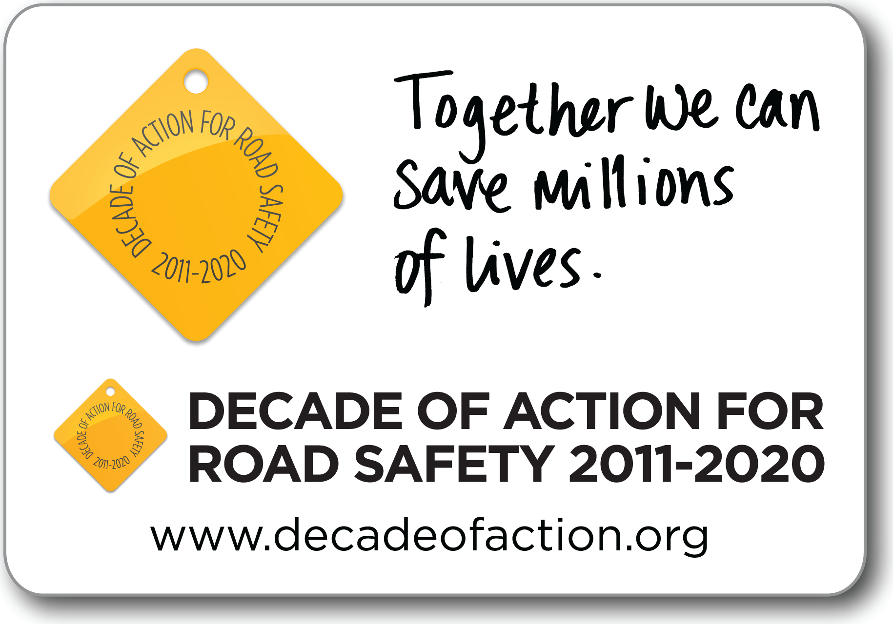 "The road safety ""tag"" is a powerful symbol of the fight against suffering, grief and injustice caused by road deaths and injuries. Image via decadeofaction.org."