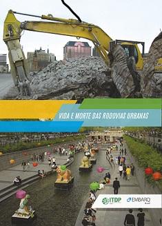 Vida e morte das rodovias urbanas